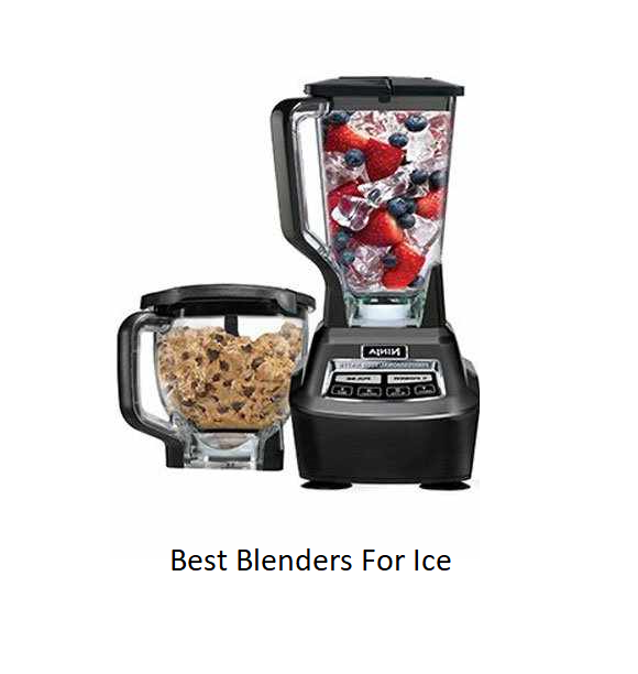 Best Blenders For Ice Of 2020