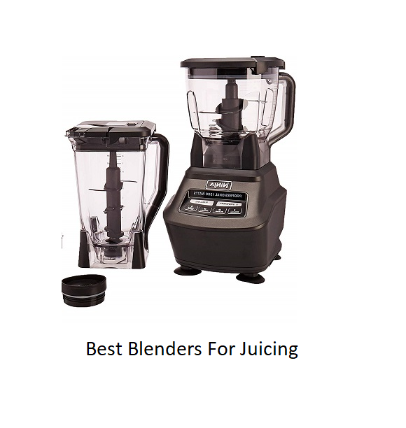 Best Blenders For Juicing 2020