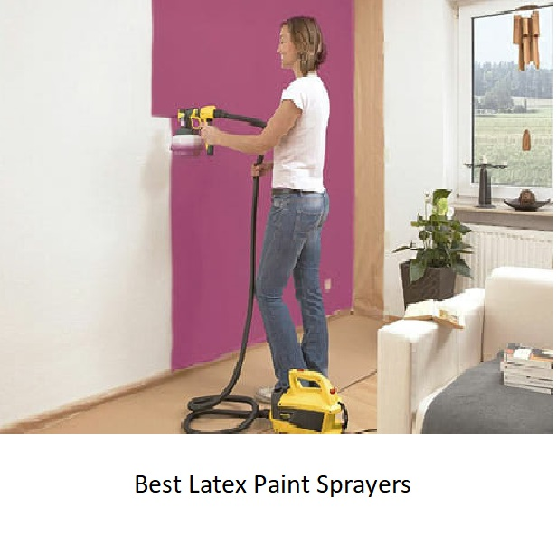 Best Latex Paint Sprayers of 2020