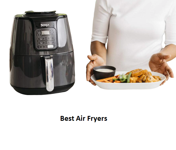 The Best Air Fryers Of 2020 Evaluations & Assesses