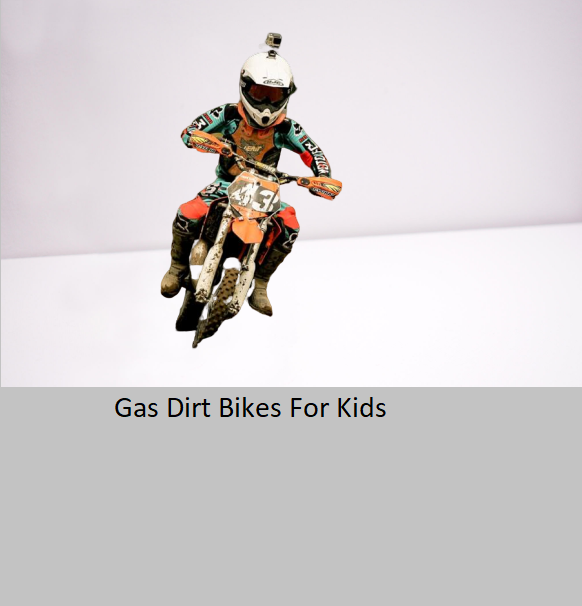 The Best Gas Dirt Bikes For Kids Of 2020